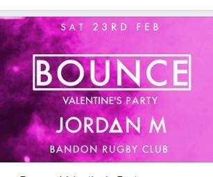 Bounce SATURDAY 23rd February 2019