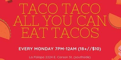 All you can eat tacos w/ Guest DJs