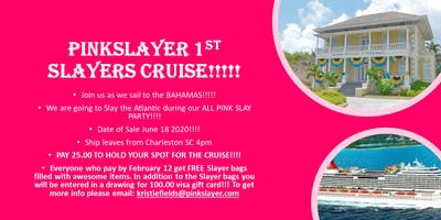 PinkSlayer Ist Slayer's Cruise