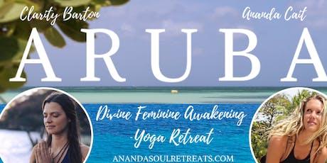 c9f6ba38d Aruba Divine Feminine Awakening Yoga Retreat tickets