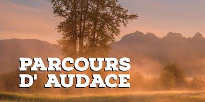 PARCOURS D' AUDACE