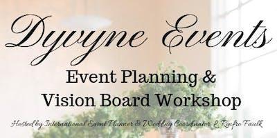 Dyvyne Event's Event Planning & Vision Board Workshop