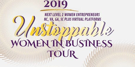 UNSTOPPABLE WOMEN IN BUSINESS TOUR tickets