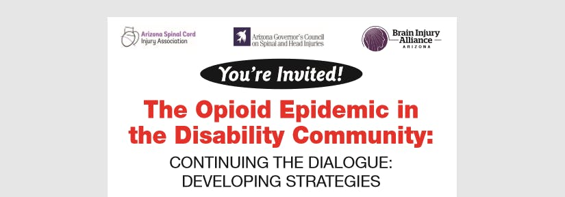 The Opioid Epidemic in the Disability Community:  Continuing the Dialogue: Developing Strategies