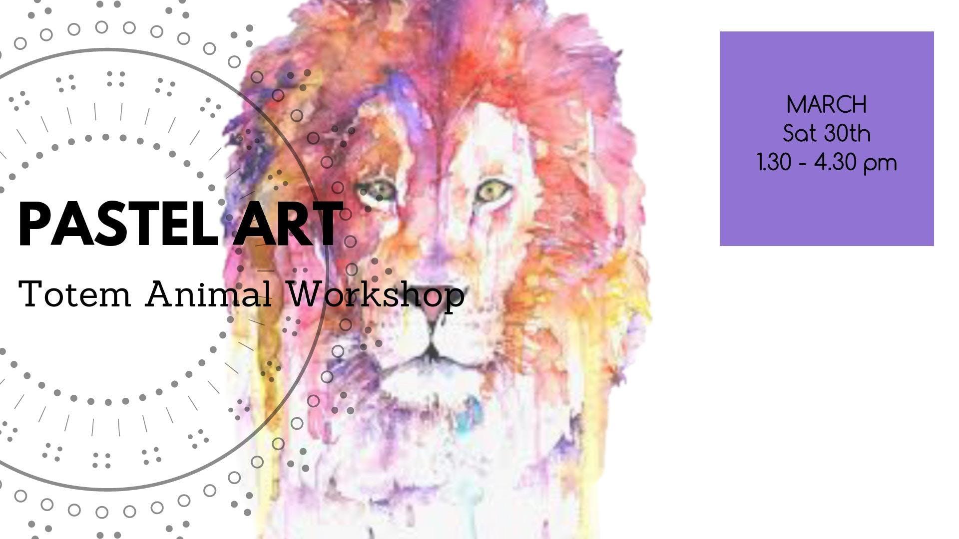 Totem Animal Soft Pastel Art Workshop