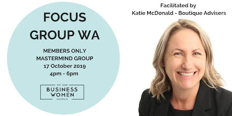 BWA Focus Group - Business Mastermind - Perth WA tickets