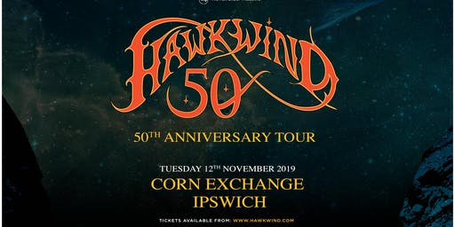 Hawkwind - 50th Anniversary (Corn Exchange, Ipswich)