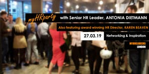 myHRparty 27.03.19 - With Senior HR Leader Antonia...