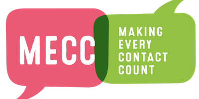 Making Every Contact Count (MECC) with a mental health focus - 3 hours