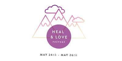 Heal & Love Weekend Retreat