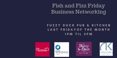 Fish and Fizz Friday Business Networking