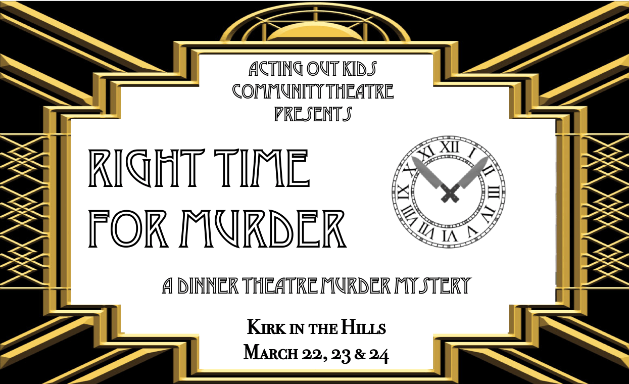 Right Time for Murder - A Dinner Theatre Murd