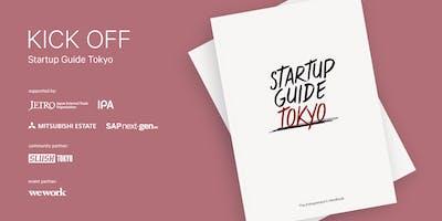Startup Guide Tokyo - Community Kick Off (スタートアップガイド東京、コミュニティー・キックオフ)