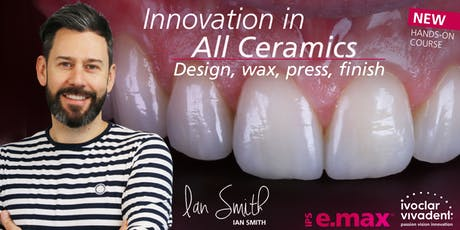 Innovation in All Ceramics (Design, Wax, Press & Finish) with Ian Smith tickets