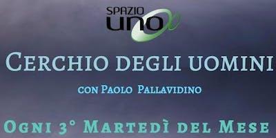 Cerchio degli Uomini con Paolo Pallavidino