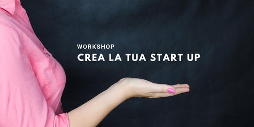 How to Create Your Own Business - Interactive Workshop