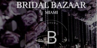 """""""The Bridal Bazaar"""" Spring Edition 2019"""