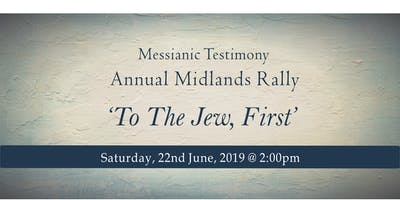 Messianic Testimony Annual Midlands Rally