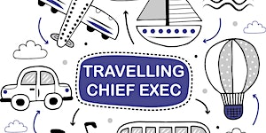 Travelling Chief Executive: Borders