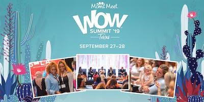 Moms Meet WOW Summit: Texas