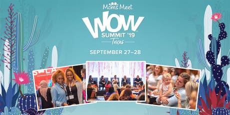 Moms Meet WOW Summit: Texas tickets