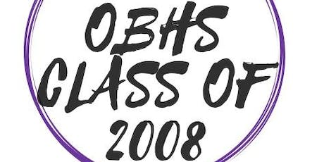 OBHS Class Of 2008 HS Reunion tickets