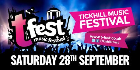 TFest 2019 | Tickhill Music Festival tickets