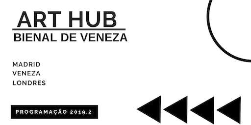 ArtHub - Bienal de Veneza 2019