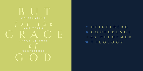 """But for the Grace of God"" – Heidelberg & Dort: Full Conference Tickets"