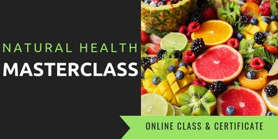 NATURAL HEALTH MASTERCLASS - Fredericton