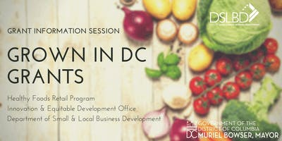 GROWN IN DC Grant Information Session