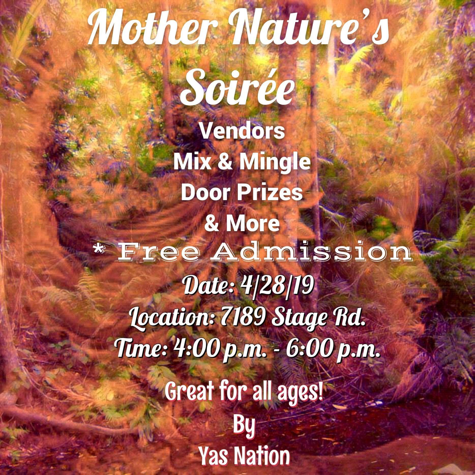 Mother Nature's Soirée