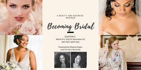 Becoming Bridal: A Beauty and Business Webinar tickets