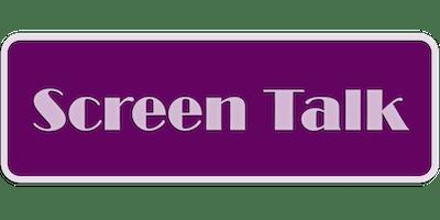 Screen Talk