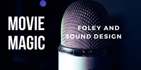 Movie Magic: Foley Sound Creation Camp tickets