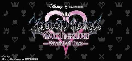 KINGDOM HEARTS Orchestra -World of Tres-