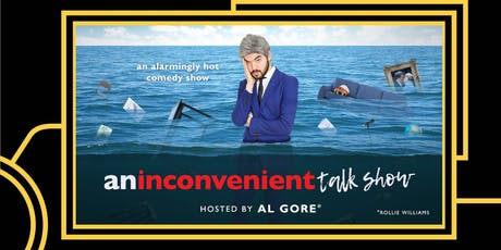 An Inconvenient Talk Show tickets