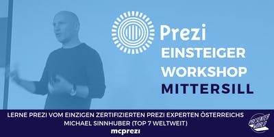 PREZI Einsteiger Workshop - Mittersill - Top 7 Prezi Experte Michael Sinnhuber