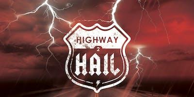 Highway to Hail Roadshow - Kansas City