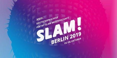 Eröffnungsgala / SLAM 2019 – Die deutschsprachigen Meisterschaften im Poetry Slam Tickets