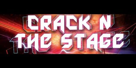 CRACK N THE STAGE tickets