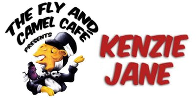 Fly & Camel Café - Featuring Kenzie Jane