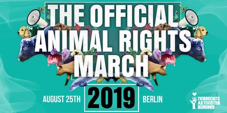 The Official Animal Rights March 2019 | BERLIN, Germany tickets