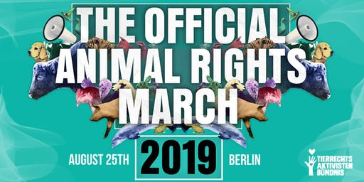 The Official Animal Rights March 2019 | BERLIN, Germany