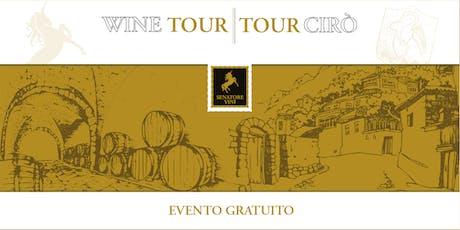 Wine Tour | Tour Cirò biglietti