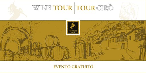 Wine Tour | Tour Cirò