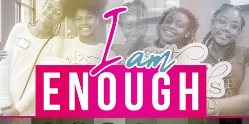 """I am Enough"" presented by Grit, Glam, & Guts"