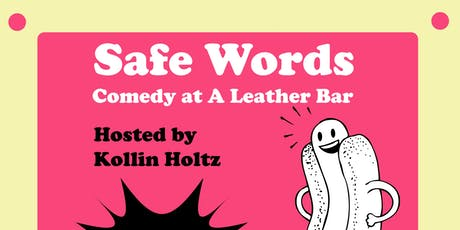 Safe Words - Free Wednesday Happy Hour Stand-Up Comedy in SOMA tickets