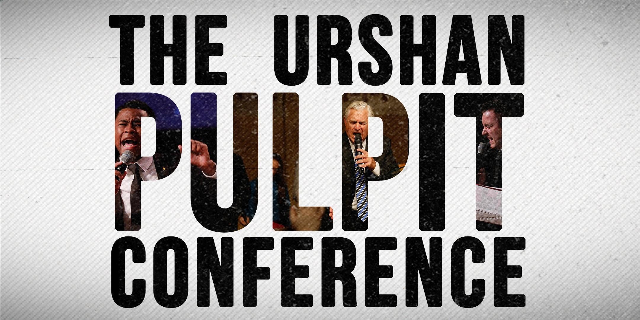 The Urshan Pulpit Conference
