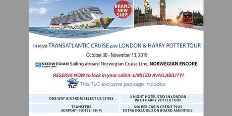 14 night Transatlantic Cruise plus London & HARRY POTTER TOUR billets